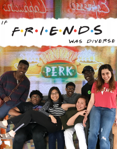 """TV Poster designed in Com Arts 155 for a fictional show called """"If Friends Was Diverse"""""""